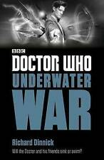 Doctor Who: Underwater War by Richard Dinnick (Paperback)
