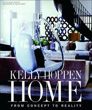 Kelly Hoppen Home: From Concept to Reality, Helen Chislett, Kelly Hoppen, Excell