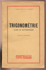LESPINARD & PERNET, TRIGONOMÉTRIE CLASSE DE MATHÉMATIQUES (1957)