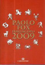 O4 L'oroscopo di Paolo Fox 2009
