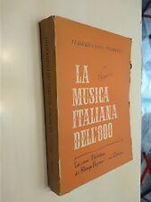LA MUSICA ITALIANA DELL'OTTOCENTO-PIZZETTI-Palatine 1947-RARA 1 ED
