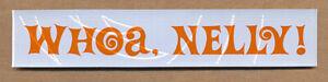 Nelly Furtado Whoa, Nelly! (small) RARE promo sticker '06