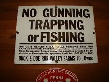 Porcelain No Hunting Trapping Or Fishing Sign
