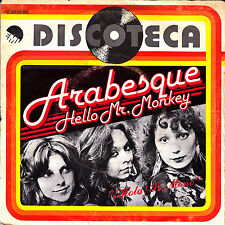 "ARABESQUE - HELLO MR. MONKEY + BUGGY BOY 7"" SINGLE 1978 SPAIN RARE"
