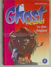 Ghost Secret T.4 ; Le Silex Magique - Sophie Marvaud
