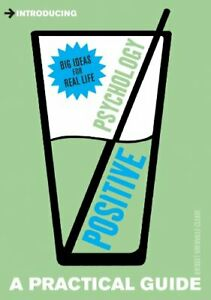 Positive Psychology (Introducing a Practical Guide) by Bridget Grenville-Cleave