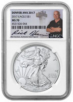 2017 American Silver Eagle Denver ANA 2017 NGC MS70 Excl Rick Harrison SKU48656