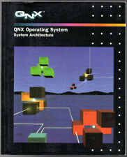 QNX Operating System: System Architecture ~ QNX Software Systems Staff PB
