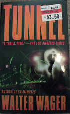 The Tunnel by Walter Wager (2001, Paperback)