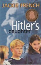 HITLER'S DAUGHTER -JACKIE FRENCH (THEY CAME ON VIKING SHIPS, TOM APPLEBY) EXCELL