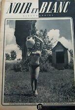 NOIR et BLANC No 133 de 1947 PIN UP TINO ROSSI DOUGLAS FAIRBANKS JUNIOR