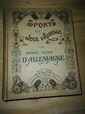 RARE: 1903 : SPORT S ET JEUX D'ADRESSE  D'Allemagne Henry-René :  Hachette