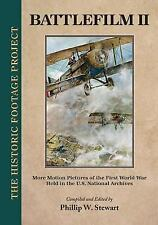 Battlefilm Two : More Motion Pictures of the First World War Held in the US...