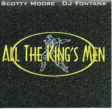 Scotty Moore - DJ Fontana - All the King's Men - 11 trk CD -  1997 [ ex Elvis ]
