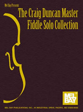 """THE CRAIG DUNCAN MASTER FIDDLE SOLO COLLECTION"" MUSIC BOOK-NEW ON SALE SONGBOOK"