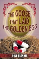 The Goose That Laid the Golden Egg: Accutane, the Truth That Had to Be Told (Pap