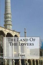 The Land of the Lovers by Talee (2014, Paperback)