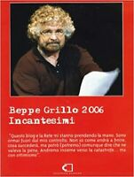 Beppe Grillo 2006. Incantesimi. Con DVD DL000534