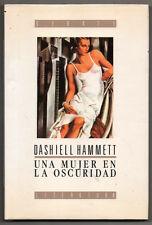 UNA MUJER EN LA OSCURIDAD - DASHIELL HAMMETT