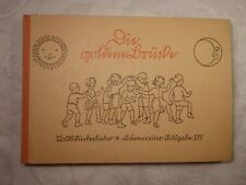 Die goldene Brücke Volkskinderlieder für Haus und Kindergarten Josef Wenz 375
