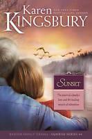 Sunset (Sunrise Series-Baxter 3, Book 4) by Kingsbury, Karen
