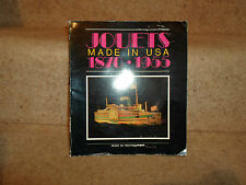Jouets Made in USA 1870 - 1955 Rare Illustrated Book ~ Musee Du Nouveau Monde