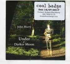 (HR440) John Murry, Under A Darker Moon - 2017 DJ CD