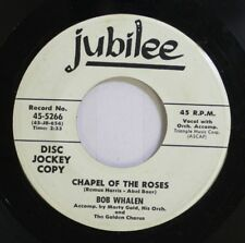 50'S & 60'S 45 Bob Whalen - Chapel Of The Roses / With All My Love I Thee Endow