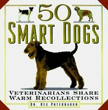 50 Smart Dogs: Veterinarians Share Warm Recollections-ExLibrary