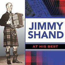 CD Jimmy Shand at His Best Polkas Reels Jigs Medleys Scottish Accordion Year