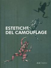 ESTETICHE DEL CAMOUFLAGE  CASARIN CHIARA - FORNARI DAVIDE ET AL. EDIZIONI 2010