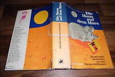 die MAUS auf dem MARS -- 100 Kinder schrieben dieses Buch Illus. F.J. Tripp 1972