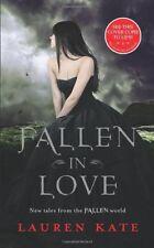 Fallen in Love By Lauren Kate. 9780857531643