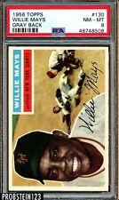 """1956 Topps #130 Willie Mays Giants HOF PSA 8 NM-MT """" Gray Back """""""