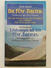 Peter Kelder Die fünf Tibeter Chris Griscom