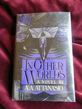 A.A. Attanasio - IN OTHER WORLDS - 1st/1st