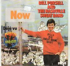 "< 580-19 > 7"" single: Bill Pursell and the Nashville SWEAT band-Now"