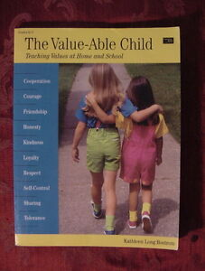 The Value-Able Child Teaching Values at Home and School by Kathleen Long Bostrum