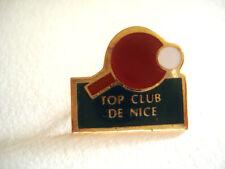 PINS RARE RAQUETTE PING PONG TENNIS TOP CLUB DE NICE ALPES MARITIMES