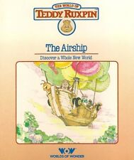 The Airship: Discover a Whole New World (The World of Teddy Ruxpin: Book and Cas