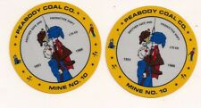New listing Lot of 2 Peabody Coal Company Mine #10 Safety Stickers