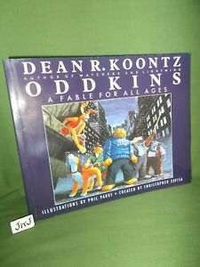 DEAN R. KOONTZ ODDKINS A FABLE FOR ALL AGES FIRST UK PAPERBACK EDITION 1988