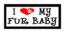 I Heart My Fur Baby...Fun Unique Dog & Cat Lover Gift Magnet for Fridge or Car