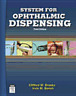 System for Ophthalmic Dispensing by Clifford W Brooks: Used