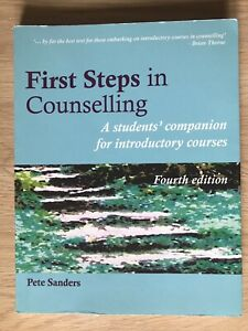 First Steps In Counselling by Pete Sanders 4th Edition (Paperback, 2011)