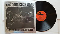 DOUG COOK BAND - Late Nights & Bar Fights PRIVATE '77 Country Folk Rock SSW (LP)