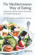 THE MEDITERRANEAN WAY OF EATING - ANDERSON, JOHN J. B./ SPARLING, MARILYN C. - N