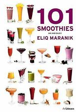101 Smoothies: Mix and Enjoy!, , Maranik, Eliq, Excellent, 2014-03-15,