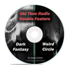DARK FANTASY & WEIRD CIRCLE, 234 shows, FULL RUN SET, Old Time Radio OTR DVD F70