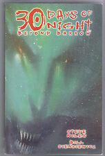 IDW 30 DAYS OF NIGHT BEYOND BARROW TPB NM VAMPIRES! STEVE NILES! SIENKIEWICZ ART